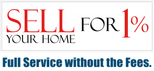 Sell Your Home For One Percent: Full Service without the Fees